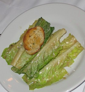 The original Caesar Salad was served on whole leaves of Romaine lettuce which were meant to be lifted by the stem and eaten by the fingers!